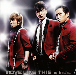 w-inds. / MOVE LIKE THIS アーティスト:w-inds. inds. /