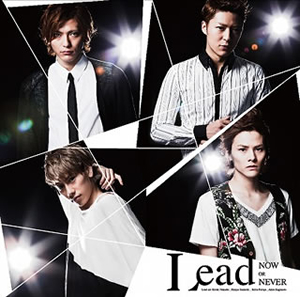 Lead / NOW OR NEVER [CD+DVD] [限定][廃盤]
