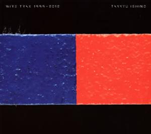 石野卓球 / WIRE TRAX 1999-2012 [デジパック仕様] [2CD]