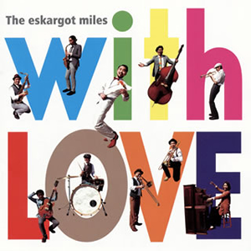 The eskargot miles / with LOVE