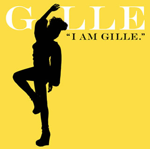 GILLE / I AM GILLE. [限定]