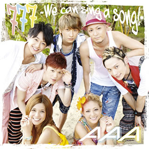 AAA / 777〜We can sing a song!〜 [限定]
