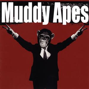 Muddy Apes / Crush It