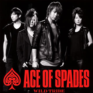 ACE OF SPADES / WILD TRIBE