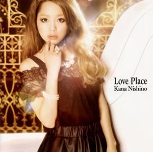 西野カナ / Love Place [CD+DVD] [限定]