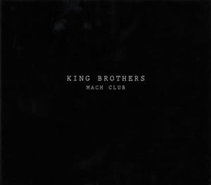 KING BROTHERS / MACH CLUB [デジパック仕様] [CD+DVD] [限定]