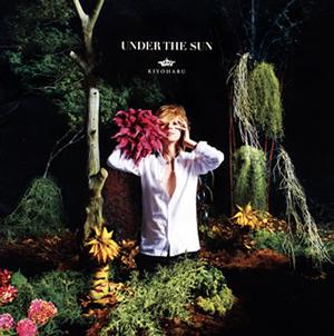 清春 / UNDER THE SUN [CD+DVD]