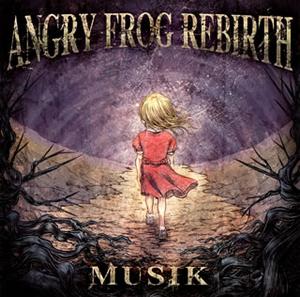 ANGRY FROG REBIRTH / MUSIK
