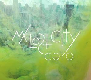cero / My Lost City