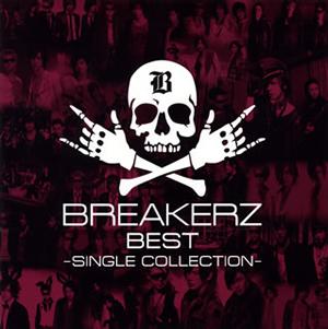 BREAKERZ / BREAKERZ BEST〜SINGLE COLLECTION〜 [2CD]
