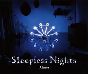 Aimer(エメ) / Sleepless Nights