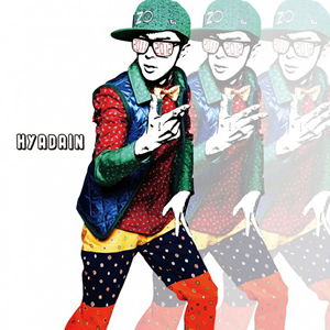HYADAIN / 20112012 [2CD]