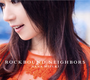 水樹奈々 / ROCKBOUND NEIGHBORS
