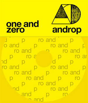 androp / one and zero [CD+DVD] [限定]