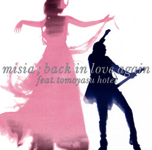 MISIA / Back In Love Again(feat.布袋寅泰)