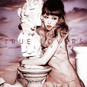 加藤ミリヤ / TRUE LOVERS
