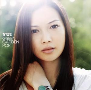 YUI / GREEN GARDEN POP