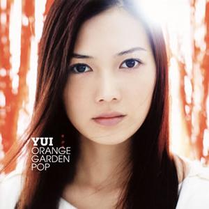 YUI / ORANGE GARDEN POP