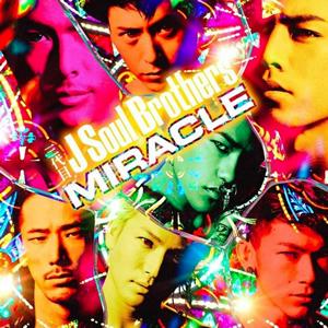三代目 J Soul Brothers / MIRACLE [CD+DVD]