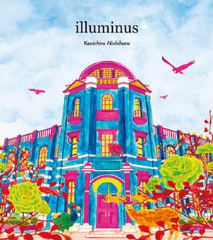 Kenichiro Nishihara / Illuminus [デジパック仕様]