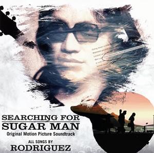 「シュガーマン 奇跡に愛された男」オリジナル・サウンドトラック / ロドリゲス