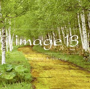 イマージュ13(トレーズ)〜エモーショナル・アンド・リラクシング [Blu-spec CD2]