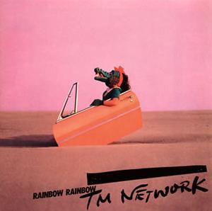 TM NETWORK / RAINBOW RAINBOW [Blu-spec CD2]