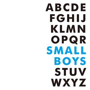 Small Boys / ABCDEFGHIJKLMNOPQRSTUVWXYZ
