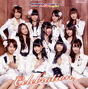 SUPER☆GiRLS / Celebration