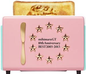 mihimaru GT / 10th Anniversary BEST 2003-2013 [3CD+DVD] [限定]