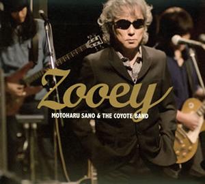 佐野元春&THE COYOTE BAND / ZOOEY(ゾーイ) [デジパック仕様] [CD+DVD] [限定]