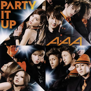AAA / PARTY IT UP [CD+DVD]