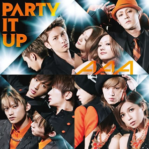AAA / PARTY IT UP