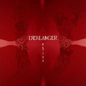 D'ERLANGER / #Sixx