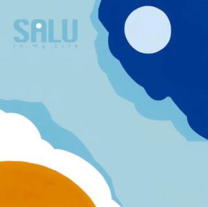 SALU / In My Life