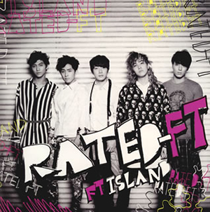 FTISLAND / RATED-FT