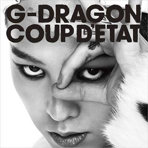 G-DRAGON from BIGBANG / COUP D'ETAT[+ONE OF A KIND&HEARTBREAKER] [2CD]