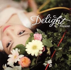 miwa / Delight