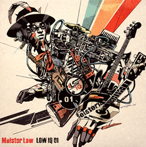 LOW IQ 01 / Meister Law