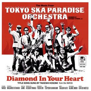 TOKYO SKA PARADISE ORCHESTRA / Diamond In Your Heart