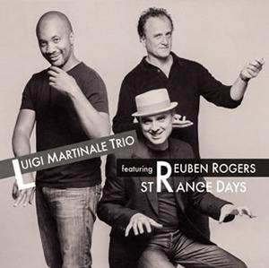 ルイージ・マルティナーレ・トリオ featuring リューベン・ロジャース / ストレンジ・デイズ