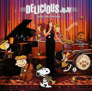 JUJU / DELICIOUS〜JUJU'S JAZZ 2nd Dish〜