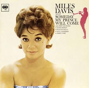 マイルス・デイビス / サムデイ・マイ・プリンス・ウィル・カム+2 [Blu-spec CD2]