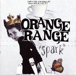 ORANGE RANGE / spark