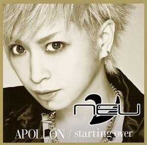 ν(NEU) / APOLLON / starting over(タクミVer.) [限定]