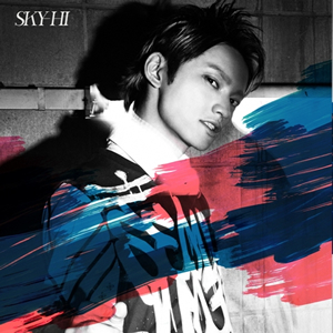 SKY-HI / 愛ブルーム / RULE