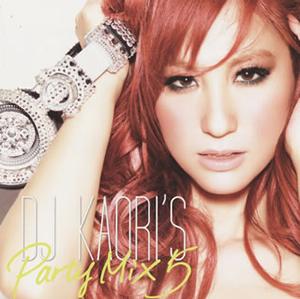DJ KAORI / DJ KAORI'S Party Mix 5