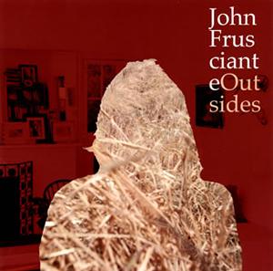 ジョン・フルシアンテ / アウトサイズ [Blu-spec CD2]