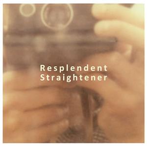 Straightener / Resplendent