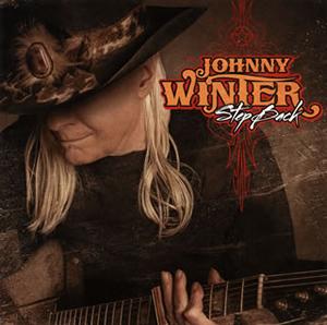 ジョニー・ウィンター / ステップ・バック〜ルーツ2
